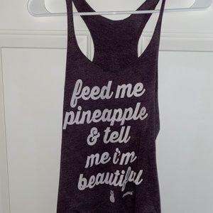 Feed Me Pineapple & Tell Me I'm Beautiful Tank Top